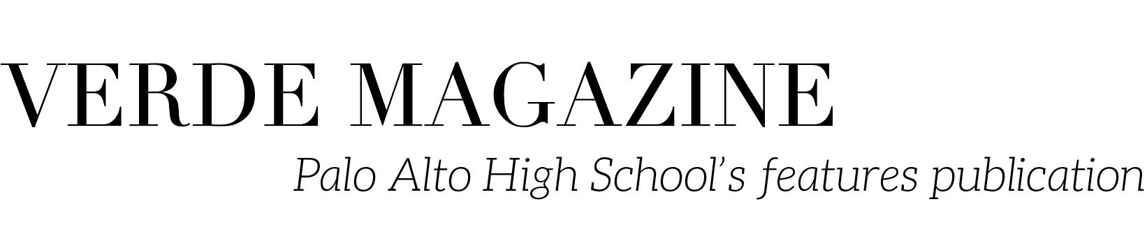 Verde Magazine – Palo Alto High School's Features Magazine